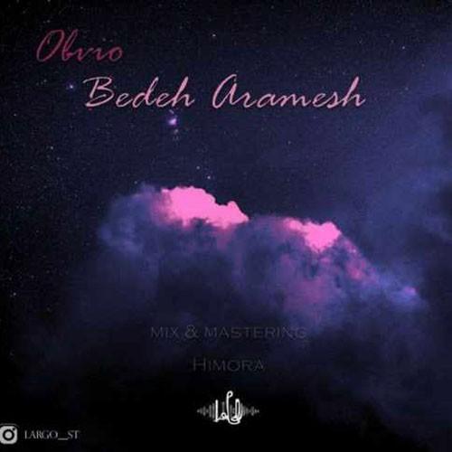 تک ترانه - دانلود آهنگ جديد Obvio-Bedeh-Aramesh دانلود آهنگ اوویو به نام بده آرامش
